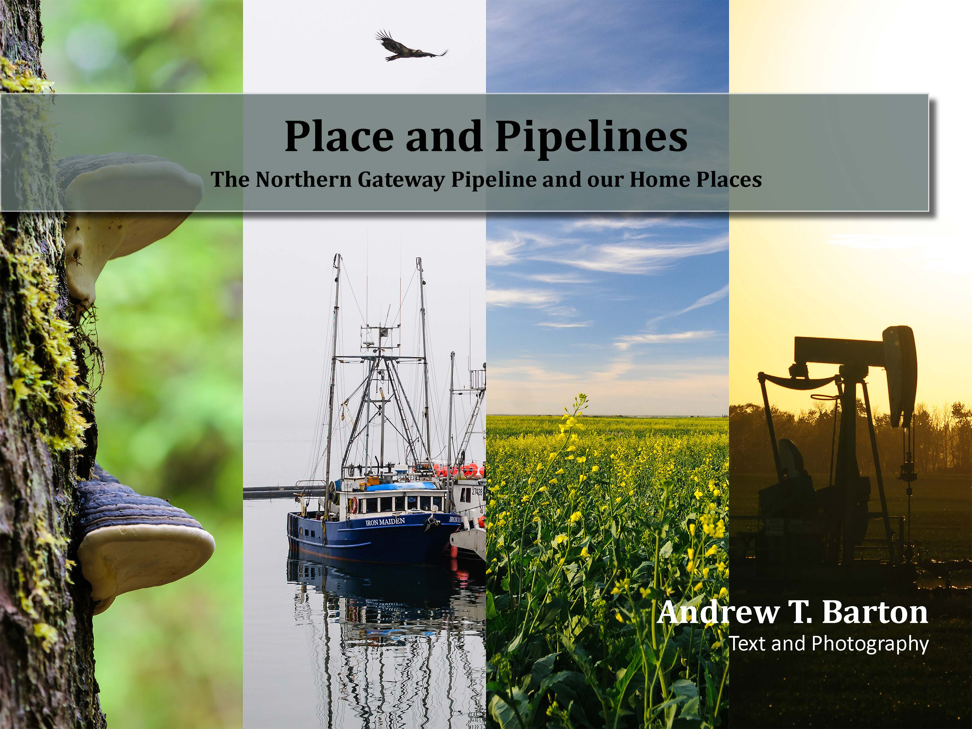 """Place and Pipelines"" eBook on the Northern Gateway Pipeline released"